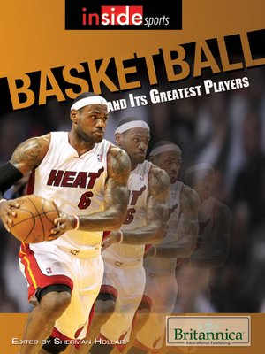 Basketball and Its Greatest Players