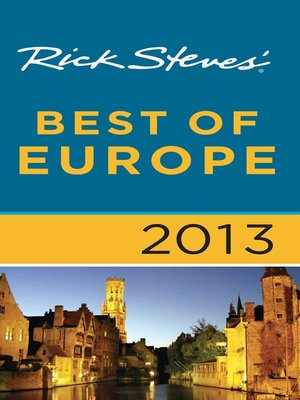 Click this cover for a(n) eBook sample of Rick Steves' Best of Europe 2013