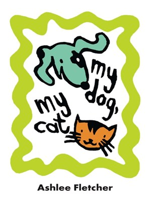 Click this cover for a(n) eBook sample of My Dog, My Cat.