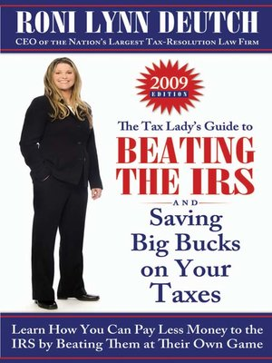 Click this cover for a(n) eBook sample of The Tax Lady's Guide to Beating the IRS and Saving Big Bucks on Your Taxes.