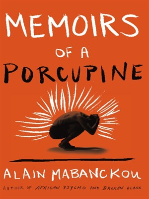 Cover of Memoirs of a Porcupine