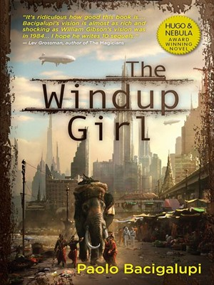 Click this cover for a(n) eBook sample of The Windup Girl.