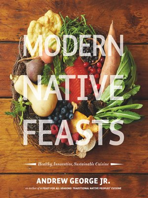 Modern Native Feasts