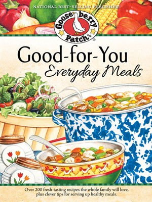 Click this cover for a(n) eBook sample of Good-for-You Everyday Meals Cookbook.