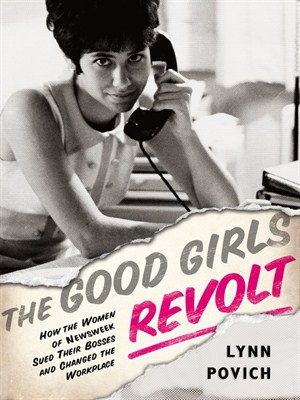 Cover of The Good Girls Revolt