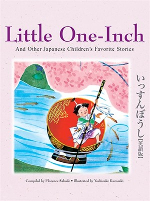 Click this cover for a(n) eBook sample of Little One-Inch and Other Japanese Children's Favorite Stories.