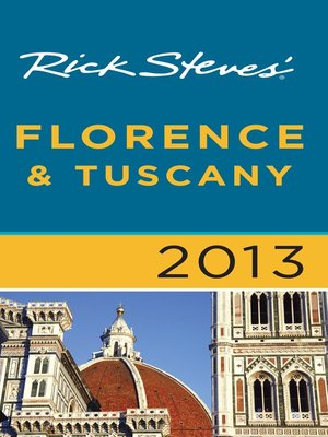 Click this cover for a(n) eBook sample of Rick Steves' Florence & Tuscany 2013.