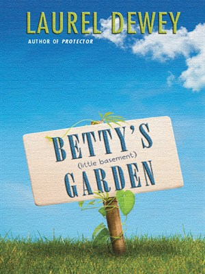 Click this cover for a(n) eBook sample of Betty's (Little Basement) Garden