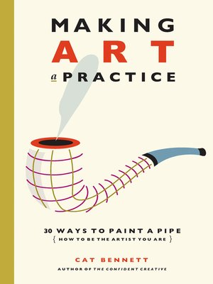 Click this cover for a(n) eBook sample of Making Art a Practice.