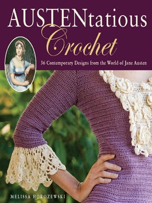 Cover of Austentatious Crochet