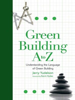 Click this cover for a(n) eBook sample of Green Building A to Z.