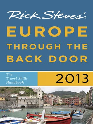 Click this cover for a(n) eBook sample of Rick Steves' Europe Through the Back Door 2013.