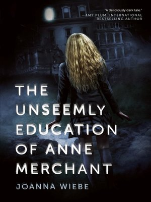 Click this cover for a(n) eBook sample of The Unseemly Education of Anne Merchant.
