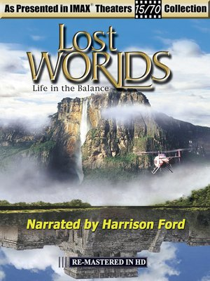 Life In the Balance Lost Worlds Hosted By Harrison Ford