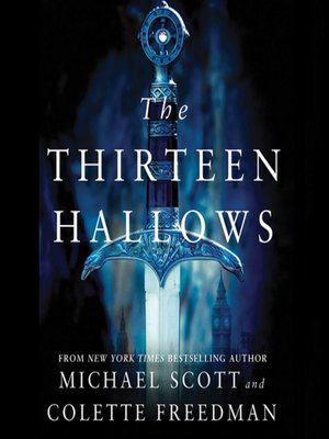 Click this cover for a(n) Audiobook sample of The Thirteen Hallows.