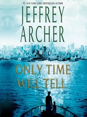 Click this cover for a(n) Audiobook sample of Only Time Will Tell.
