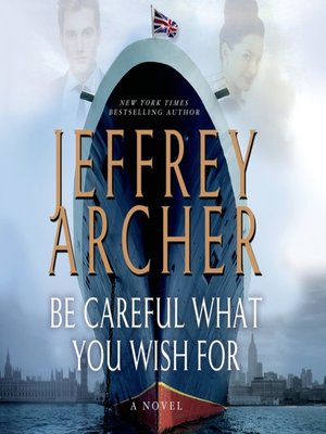 Click this cover for a(n) Audiobook sample of Be Careful What You Wish For.