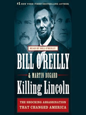 Click this cover for a(n) Audiobook sample of Killing Lincoln.