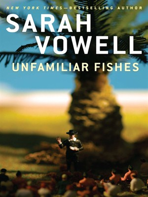 Click this cover for a(n) eBook sample of Unfamiliar Fishes.