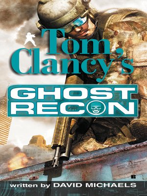 Click this cover for a(n) eBook sample of Ghost Recon.
