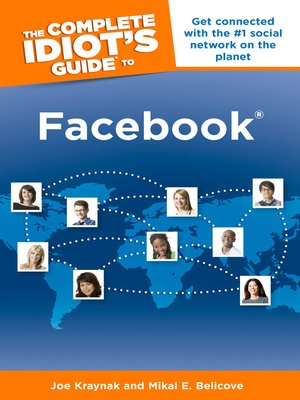Click this cover for a(n) eBook sample of The Complete Idiot's Guide to Facebook®.