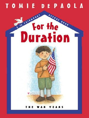 Cover of For the Duration: The War Years