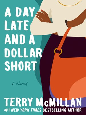 Click this cover for a(n) eBook sample of A Day Late and a Dollar Short.