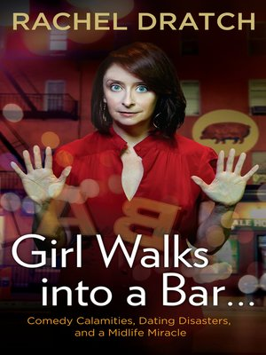 Cover of Girl Walks into a Bar . . .