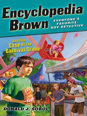 Click this cover for a(n) eBook sample of Encyclopedia Brown and the Case of the Carnival Crime