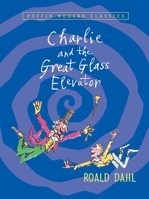 Click this cover for a(n) eBook sample of Charlie and the Great Glass Elevator