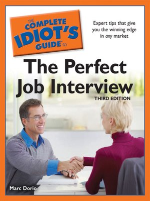 Click this cover for a(n) eBook sample of The Complete Idiot's Guide to the Perfect Job Interview.
