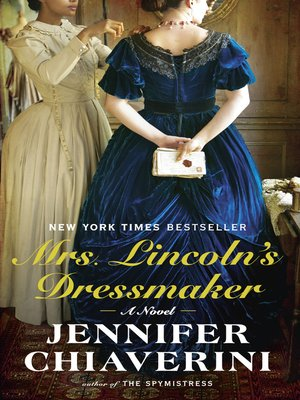 Click this cover for a(n) eBook sample of Mrs. Lincoln's Dressmaker.