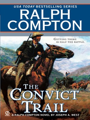 Ralph Compton The Convict Trail