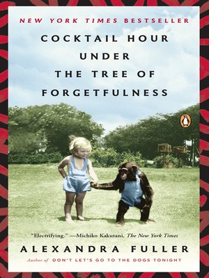 Cover of Cocktail Hour Under the Tree of Forgetfulness