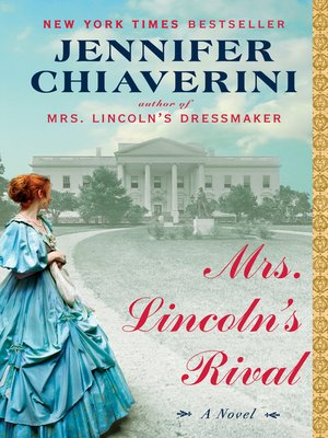 Click this cover for a(n) eBook sample of Mrs. Lincoln's Rival