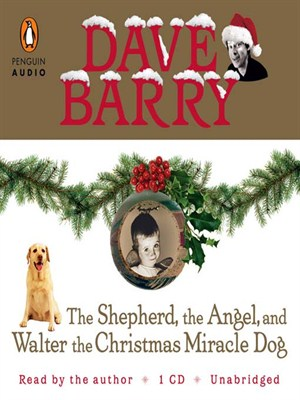 Click this cover for a(n) Audiobook sample of The Shepherd, the Angel, and Walter the Christmas Miracle Do.