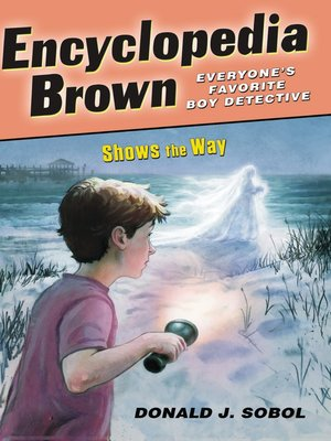 Click this cover for a(n) eBook sample of Encyclopedia Brown Shows the Way.