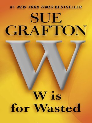 "Click this cover for a(n) eBook sample of ""W"" is for Wasted"