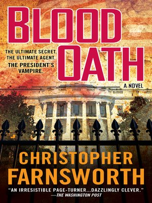 Click this cover for a(n) eBook sample of Blood Oath: The President's Vampire.