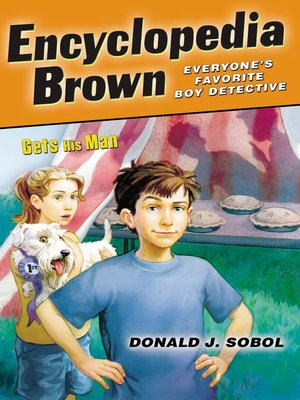 Click this cover for a(n) eBook sample of Encyclopedia Brown Gets His Man.