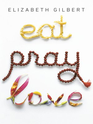 Click this cover for a(n) eBook sample of Eat, Pray, Love.