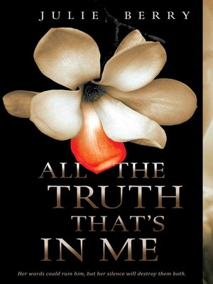 Click this cover for a(n) eBook sample of All the Truth That's In Me
