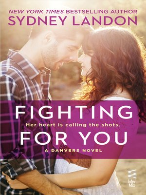 Click this cover for a(n) eBook sample of Fighting For You.