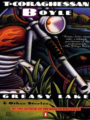 Click this cover for a(n) eBook sample of Greasy Lake and Other Stories.