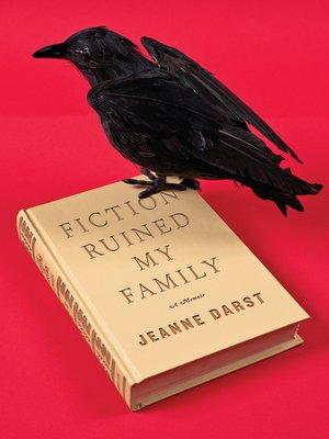 Click this cover for a(n) eBook sample of Fiction Ruined My Family
