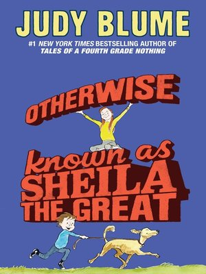 Click this cover for a(n) eBook sample of Otherwise Known as Sheila the Great