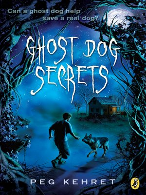 Cover of Ghost Dog Secrets
