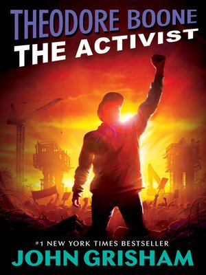 Click this cover for a(n) eBook sample of Theodore Boone: The Activist.
