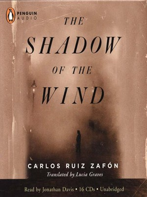 Click this cover for a(n) Audiobook sample of The Shadow of the Wind.