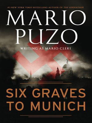 Click this cover for a(n) eBook sample of Six Graves to Munich.